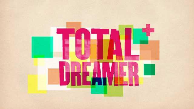 Total Dreamer Träume Werden Wahr